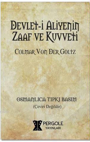 Devlet-i Aliyenin Zaaf ve Kuvveti
