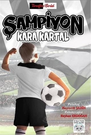 Şampiyon Kara Kartal; Taraftar Serisi