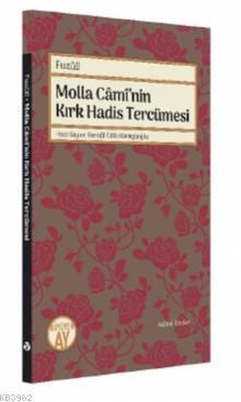 Molla Caminin Kırk Hadis Tercümesi; Fuzuli