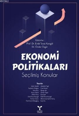 Ekonomi Politikaları; Erdal Tanas Karagöl