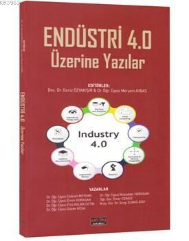 Endüstri 4.0 Üzerine Yazılar