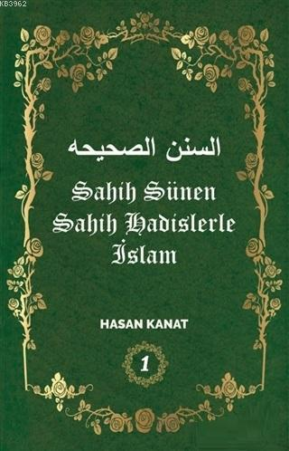 Sahih Sünen Sahih Hadislerle İslam Cilt - 1