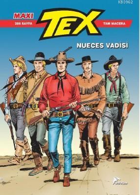 Tex Maxi 7; Nueces Vadisi