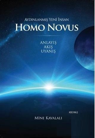 Homo Novus; Aydınlanmış Yeni İnsan