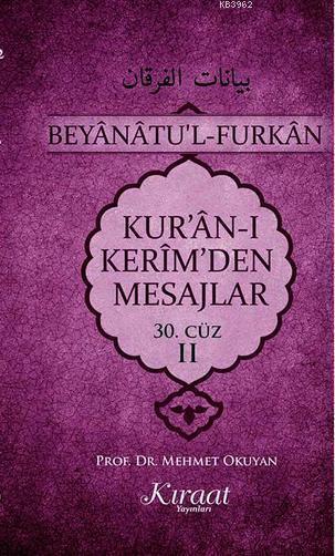 Kur'an-ı Kerim'den Mesajlar 30. Cüz - II