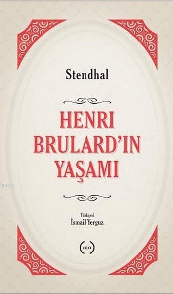 Henri Brulard'ın Yaşamı