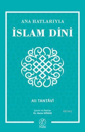 Ana Hatlarıyla İslam Dini