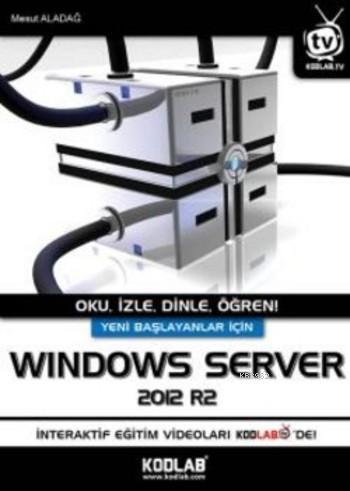 Windows Server; Oku,İzle,Dinle,Öğren