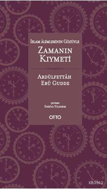 İslam Alimlerinin Gözüyle Zamanın Kıymeti