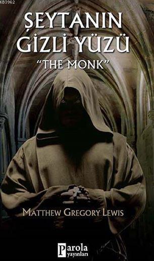 Şeytanın Gizli Yüzü; The Monk