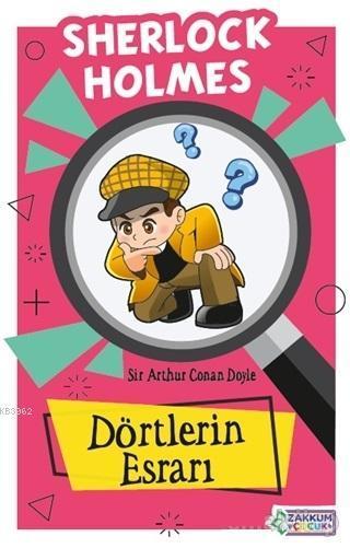 Dörtlerin Esrarı - Sherlock Holmes