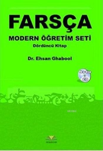 Farsça Modern Öğretim Seti; Dördüncü Kitap