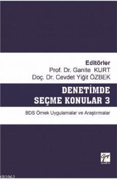 Denetimde Seçme Konular 3 BDS Örnek Uygulamalar ve Araştırmalar