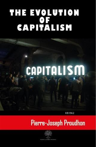 The Evolution Of Capitalism