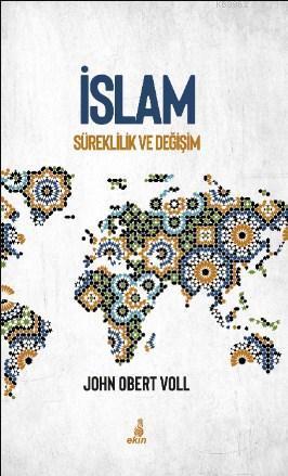 İslam Süreklilik ve Değişim
