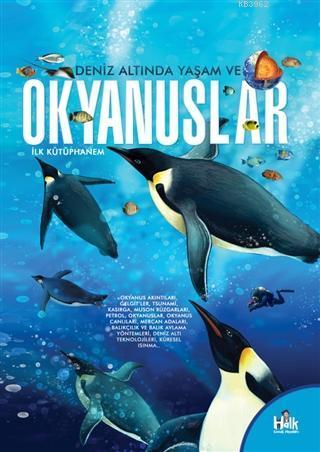 Deniz Altında Yaşam ve Okyanuslar - İlk Kütüphanem