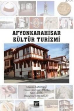 Afyonkarahisar Kültür Turizmi