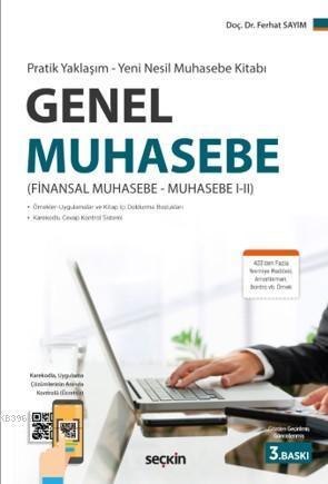 Genel Muhasebe; (Finansal Muhasebe-Muhasebe I-I)