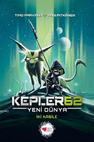 Kepler62: Yeni Dünya - İki Kabile
