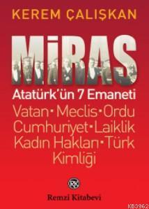 Miras; Atatürk'ün 7 Emaneti