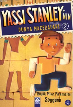 Yassı Stanleynin Dünya Maceraları 2; Büyük Mısır Piramitleri Soygunu