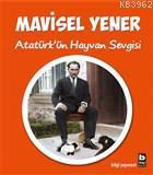 Atatürk'ün Hayvan Sevgisi