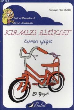 Kırmızı Bisiklet (Düz Yazı); İpek ve Maceraları 4
