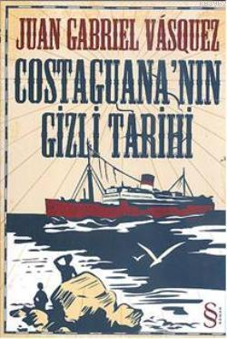 Costaguana'nın Gizli Tarihi