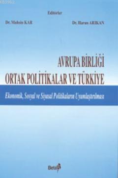 Avrupa Birliği Ortak Politikalar ve Türkiye