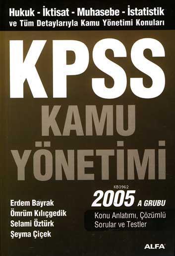 Kpss Kamu Yönetimi 2005 A Grubu