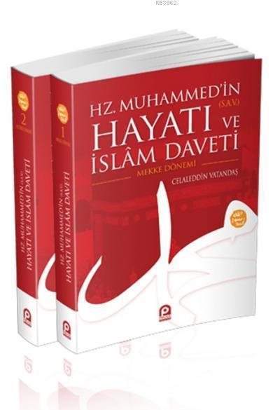 Hz. Muhammed'in (sav.) Hayatı ve İslâm Daveti (Karton Kapak, 2 Cilt)