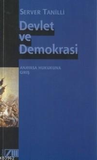 Devlet ve Demokrasi; Anayasa Hukukuna Giriş