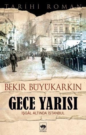 Gece Yarısı; İşgal Altında İstanbul