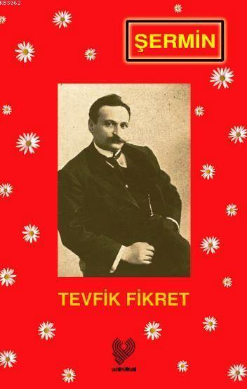 Şermin; Osmanlı Türkçesi aslı ile birlikte, sözlükçeli