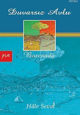 Duvarsız Avlu; Bozcaada
