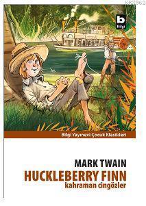 Kahraman Cingözler; Huckleberry Finn