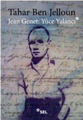 Jean Jenet: Yüce Yalancı