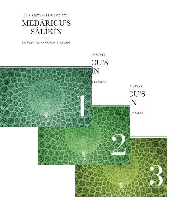 Medaricu's Salikin 1-2-3 (3 Kitap Takım); Kur'anı Tasavvufun Esasları