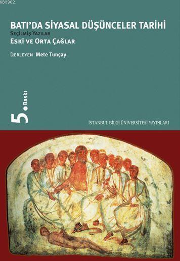 Batı'da Siyasal Düşünceler Tarihi; Eski ve Orta Çağlar