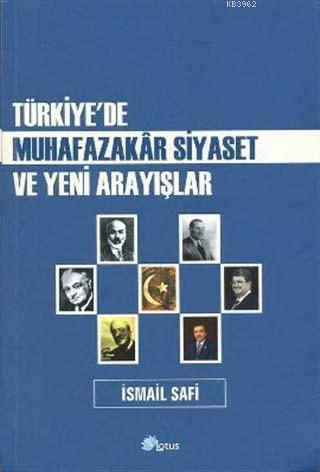 Türkiye'de Muhafazakar Siyaset ve Yeni Arayışlar