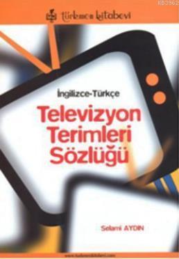 Televizyon Terimleri Sözlüğü (İngilizce - Türkçe)