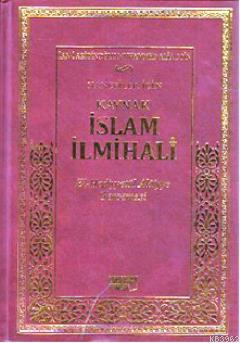 Hanefiler İçin Kaynak İslam İlmihali; El-Hediyyetül Alaiyye Tercemesi