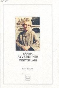 Samiha Ayverdinin Mektupları
