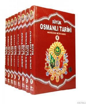 Büyük Osmanlı Tarihi (8 Cilt)