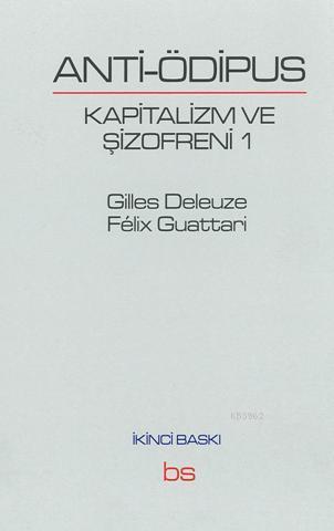 Anti Ödipus; Kapitalizm ve Şizofreni 1
