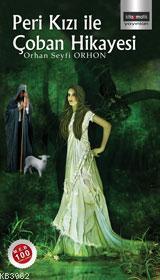Peri Kızı ile Çoban Hikayesi
