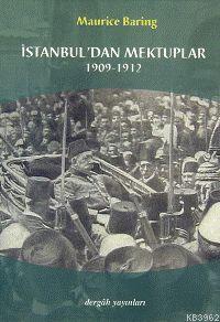 İstanbul´dan Mektuplar 1909- 1912