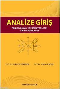 Analize Giriş; Fonksiyonlar ve Fonksiyonların Sınıflandırılması