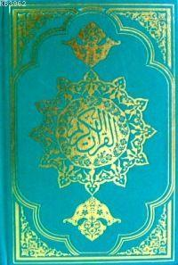 Kur'an-ı Kerim (orta Boy, Şamua, Bilgisayar Hatlı)