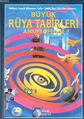 Büyük Rüya Tabirleri Ansiklopedisi ( 1.hm. )